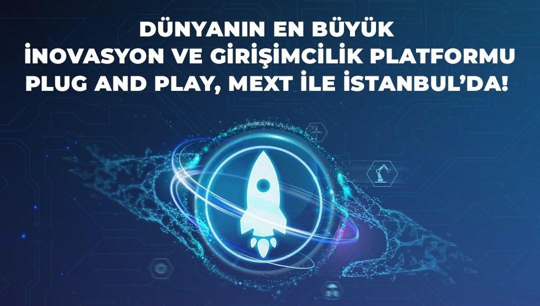 Dünyanın en büyük inovasyon ve girişimcilik platformu Plug and Play MEXT ile İstanbul'da